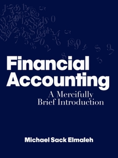 Financial Accounting by Mike Elmaleh